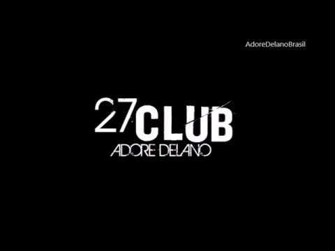 Adore Delano - 27 Club (Lyric Video) [Legendado PT-BR]