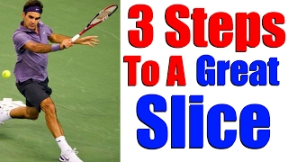 Tennis Backhand Slice | Master Your Slice Backhand | 3 Steps