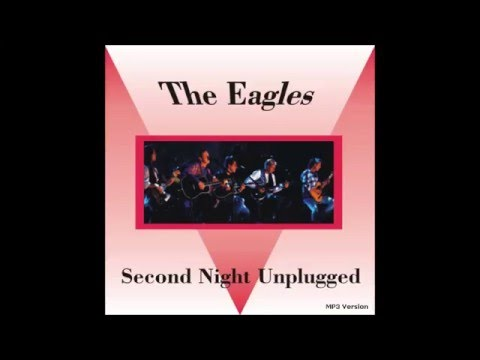 """EAGLES unplugged (audio only) """"I can't tell you why"""" - MTV sessions 1994 Mp3"""