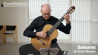 Soleares by Soren Madsen - Danish Guitar Performance - Soren Madsen