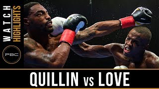 Quillin vs Love Highlights: PBC on FOX - August 4, 2018