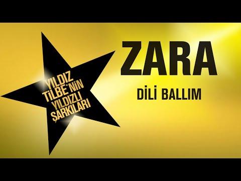 Zara - Dili Ballım Şarkı Sözleri