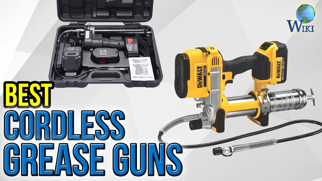 Electric Grease Gun >> 6 Best Cordless Grease Guns 2017