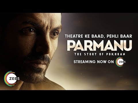 Parmanu Full Movie Streaming Now on ZEE5 | John Abraham | Diana Penty | Boman Irani