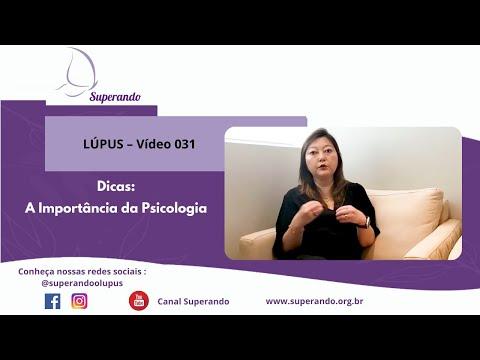 LÚPUS – Vídeo 031 – Dicas: A Importância da Psicologia