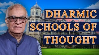 Dharmic Schools of Thought