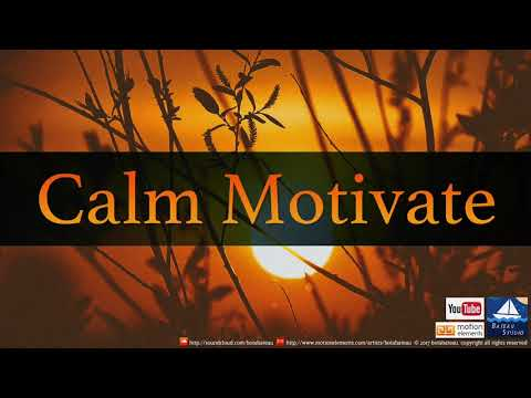 Calm Motivate (Royalty Free Music)
