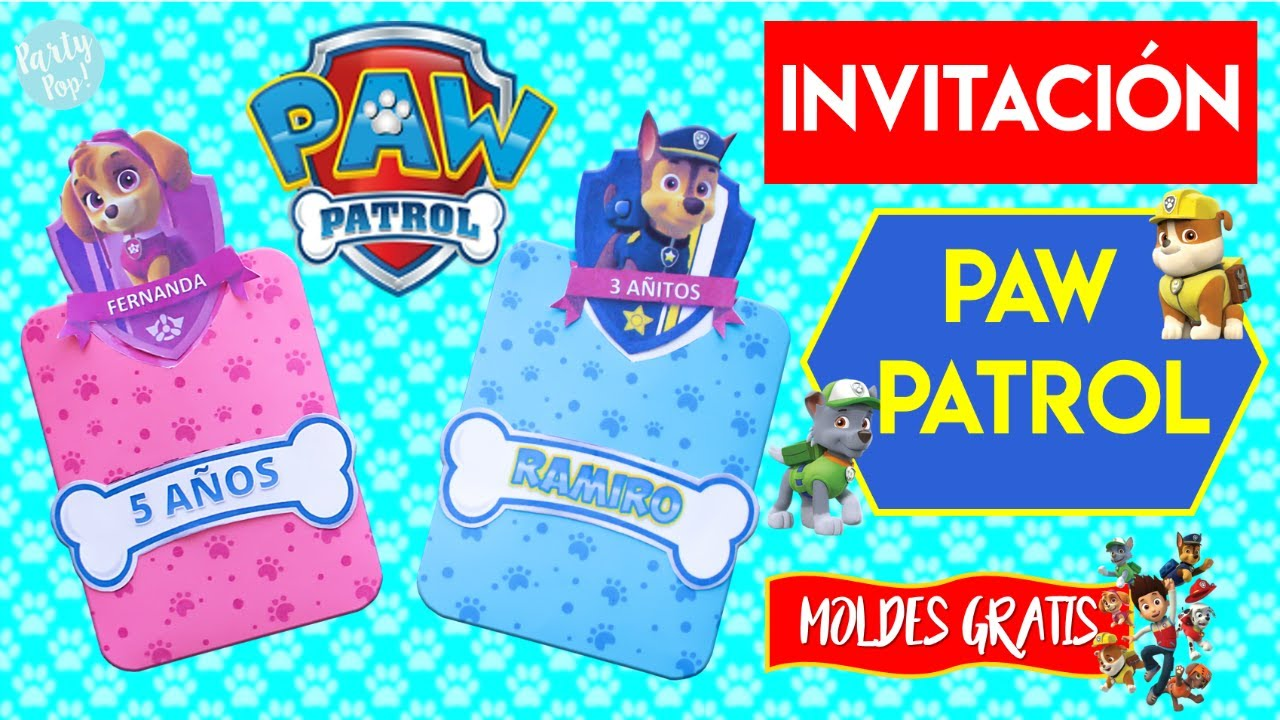 Paw Patrol Invitación Paw Patrol Diy Moldes Patrulla Canina Party Pop Diy