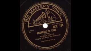 Carter Family  Anchored In Love HMV   M.H. 184