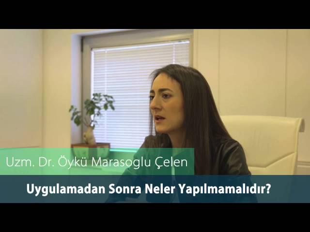 Dr. Öykü Maraşoğlu Çelen - Vital Bakım / Uygulamadan Sonra Neler Yapılmamalıdır ?