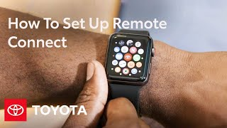 homepage tile video photo for How To Set Up Remote Connect | Apple Watch & Android Wear | Toyota