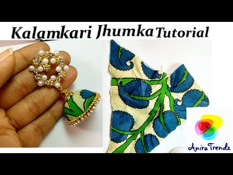 DIY Trendy Grand Kalamkari Jhumka Earring Tutorial How to make fabric earring Jhumka at home