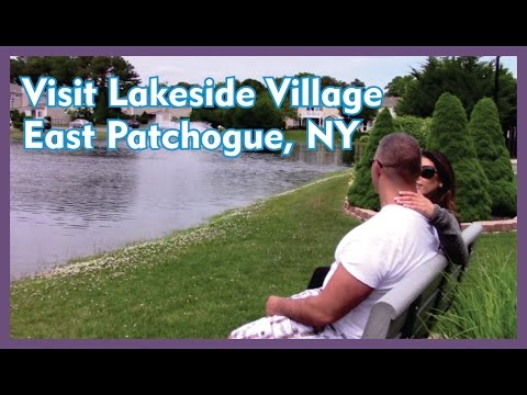 Visit Lakeside Village East Patchogue Ny Youtube