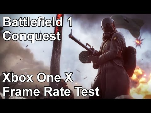 Battlefield 1 Conquest Multiplayer Xbox One X Frame Rate Test