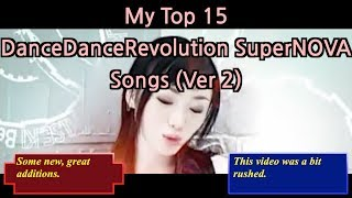 My Top 15 DDR SuperNOVA (North America, PS2) Songs (Version 2) Resimi