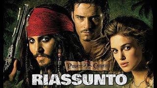 Il RIASSUNTO di Pirati dei Caraibi - La Maledizione del Forziere Fantasma