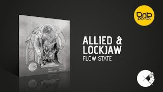 Allied & Lockjaw - Flow State [Concussion Records]