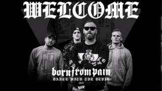 Born From Pain - Roots (Dance with the Devil 2014)