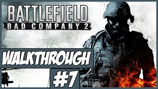Battlefield: Bad Company 2 - Walkthrough Ep.7 w/Angel - Snow Village!