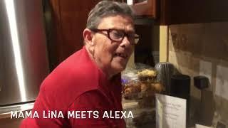 Mama Lina Meets Alexa