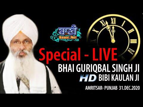 Live-Now-Bhai-Guriqbal-Singh-Ji-Bibi-Kaulan-Ji-From-Delhi-31-Dec-2020