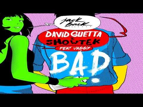 David Guetta & Showtek - Bad ft. Vassy (Acapella)