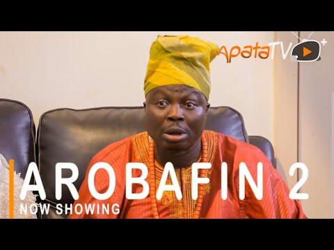 Download Arobafin 2 Latest Yoruba Movie 2021 Drama Starring Adebayo Salami | Dele Odule | Mr Latin
