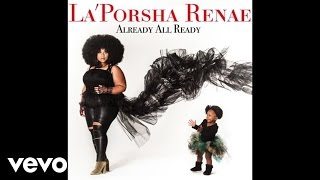 Download La'Porsha Renae - Somebody Does (Audio) MP3 song and Music Video