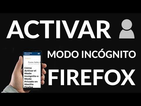 Cómo Activar el Modo Incógnito o Modo Privado en Mozilla Firefox
