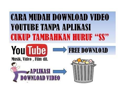 Download Video Youtube Cukup Tambahkan Huruf