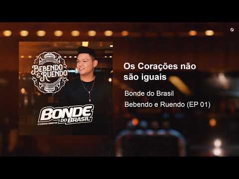 Bonde do Brasil – Os Corações não são iguais (Letra)