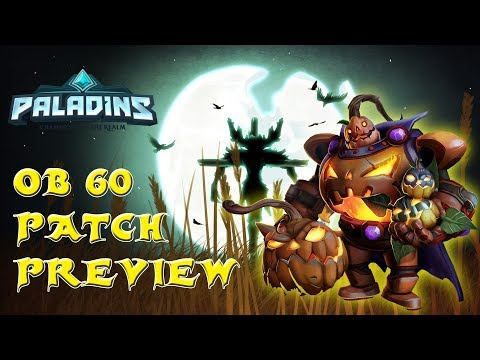 Paladins OB 60 Patch Preview! Lets Get Spookey