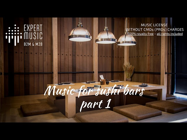 Music for sushi bars part 1