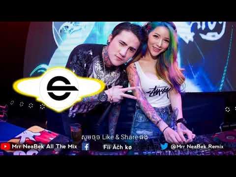 New meloDy Break Mix Club Thai 2018 [Mrr Dom Ft Mrr NeaBek]