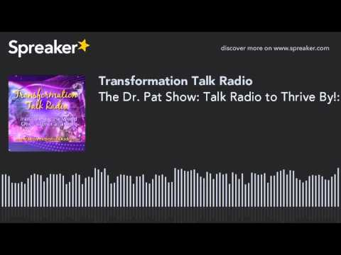 The Dr. Pat Show: Talk Radio to Thrive By!: United We Change the World - Kris Steinnes and the Women