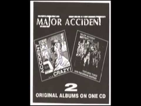 Major Accident - Crazy/Tortured Tunes Full Album