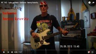 N 162 Tuto Guitare Believe Lenny Kravitz