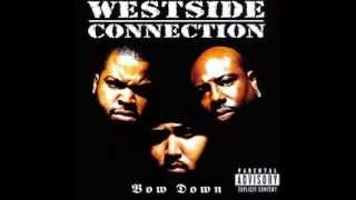 Westside Connection The gangsta The killa and The Dope Dealer HD