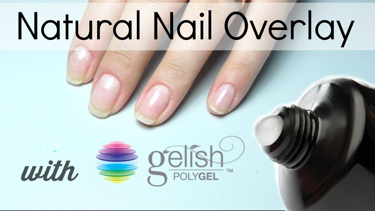 PolyGel overlay on Natural Nails - YouTube