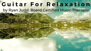 """Ryan Judd """"Looking Back"""" Guitar for Relaxation"""