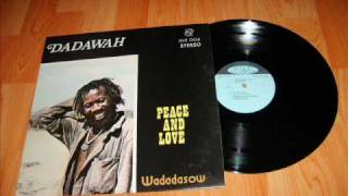 Dadawah - Peace & Love - Seventy Two Nations