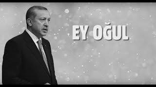 Cumhurbaşkanı Erdoğan Ey Oğul Öğüdü | Şeyh Edebali'den [Hüseyin Samut]