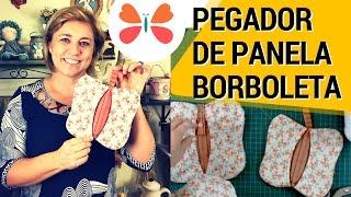 PEGADOR DE PANELA BORBOLETA – COSTURE FÁCIL