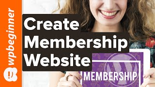 Create a Membership Website with WordPress (That Makes Money)