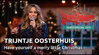 Watch Trijntje Oosterhuis Have Yourself A Merry Little Christmas video