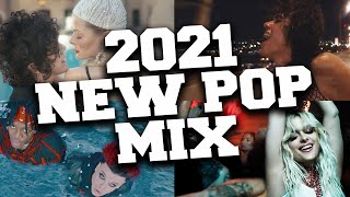 New Pop Songs 2021 Mix 🔥 Best New Pop Music Hits 2021 March
