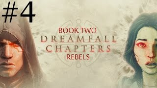 Dreamfall Chapters: Book Two - Rebels  Walkthrough part 4