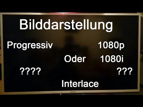 720p 1080p vs 1080i Wo ist der Unterschied?!