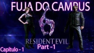 Resident Evil 6 - Parte 01 - Fuja do Campus- Pt-Br[HD](PS3)-Legendado