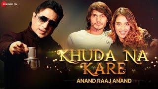 Khuda Na Kare - Anand Raaj Anand Mp3 Song Download